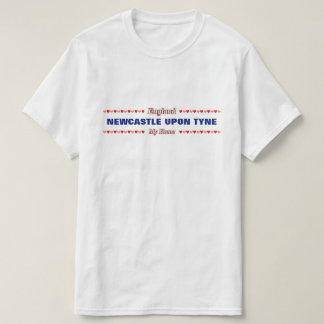 NEWCASTLE NACH TYNE - mein Zuhause - England; T-Shirt