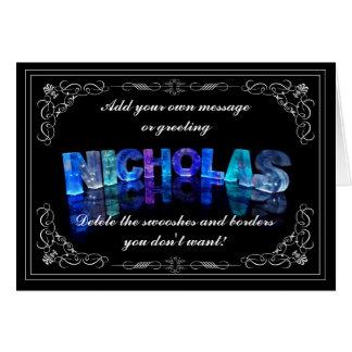 Nicholas - nennen Sie in der Lichtgrußkarte (Foto) Karte