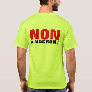 NICHT à Macron - Wahlen FRANKREICH 2017 - T-Shirt