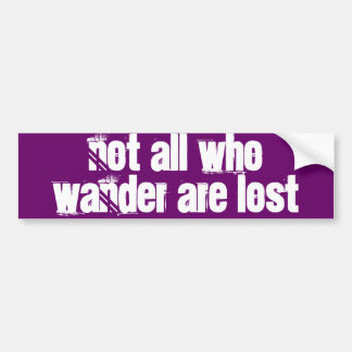 """""""Nicht alle, die wandern, sind verlorener"""" Autoauf Auto Sticker"""