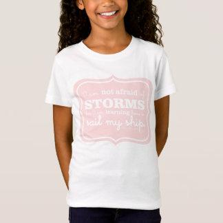 Nicht ängstlich von den Stürmen -- Rosa Rahmen T-Shirt