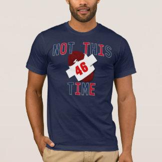 Nicht dieses mal T-Shirt