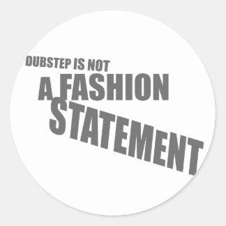 Nicht ein Mode Dubstep Shirt Runder Sticker