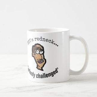 Nicht ein Redneck, urbanly angefochtene Kaffeetasse