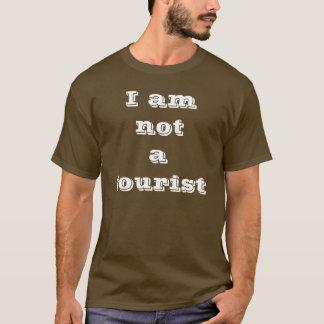 Nicht ein Tourist T-Shirt