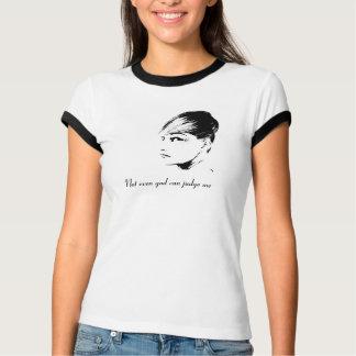 Nicht einmal Gott kann mich beurteilen T-Shirt