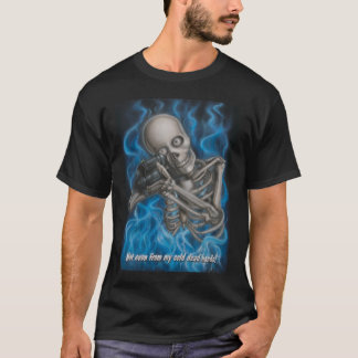 Nicht einmal von meinen kalten toten Händen! T-Shirt
