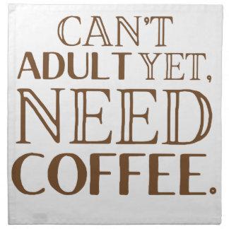 Nicht erwachsen noch, kann Bedarfskaffee Stoffserviette