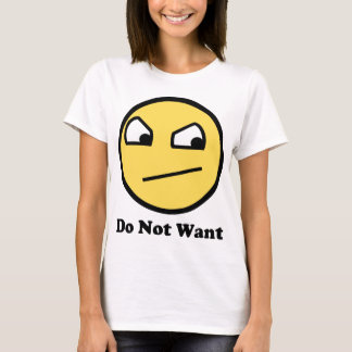 Nicht fantastisch wollen Sie nicht T-Shirt