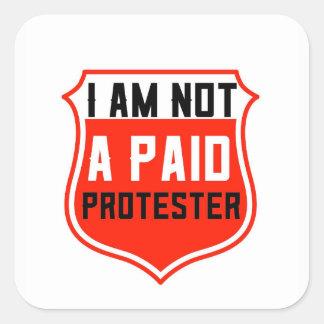 NICHT fügen ein ZAHLENDER PROTEST-AUFKLEBER, dem Quadratischer Aufkleber