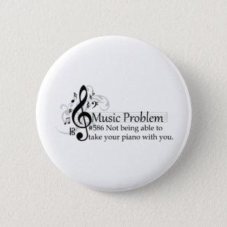 Nicht in der Lage seiend, Ihr Klavier mit Ihnen zu Runder Button 5,7 Cm
