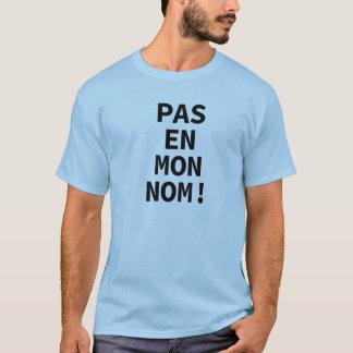 Nicht in meinem Namen! T-Shirt