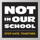Nicht in unserem Schulplakat Plakate