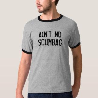 Nicht ist kein Scumbag Wecker-T - Shirt