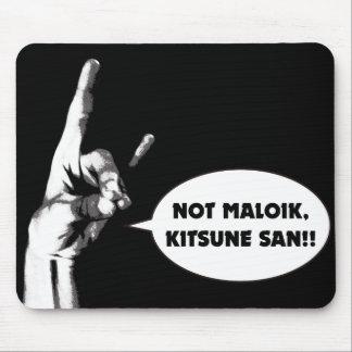 Nicht maloik, Kitsunesan!! Mousepad