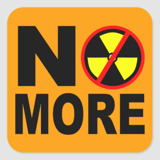 Nicht mehr Anti-Nuklearer Protest-Slogan-Aufkleber Quadrat-Aufkleber
