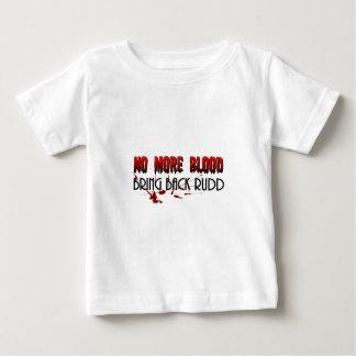 Nicht mehr Blut, holt zurück Rudd Baby T-shirt