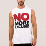 Nicht mehr Entschuldigungen Tshirt