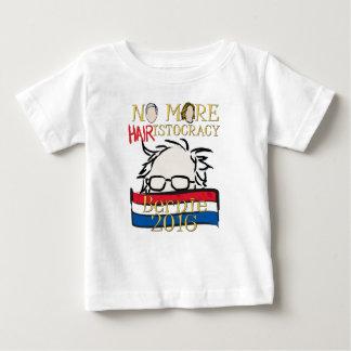 Nicht mehr Haar-istocracy - Bernie für Präsidenten Baby T-shirt