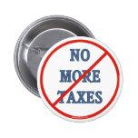 Nicht mehr Steuern Anstecknadelbuttons