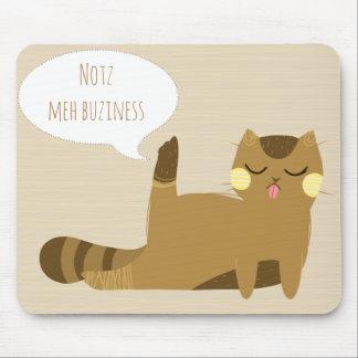 """""""Nicht mein Geschäft """" Mousepad"""