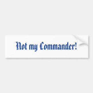 Nicht mein Kommandant! Autoaufkleber