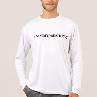 Nicht mein Präsident Long Sleeve White T-Shirt