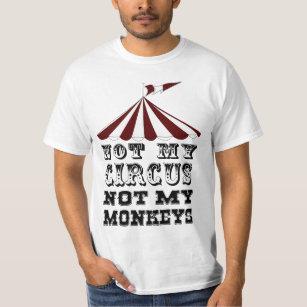 nicht mein Zirkus nicht meine Affen, NICHT MEIN T-Shirt