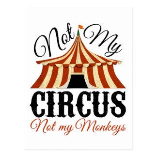 Nicht mein Zirkus - nicht meine Affen Postkarte