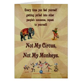 Nicht meine Affen, nicht mein Zirkus Karte