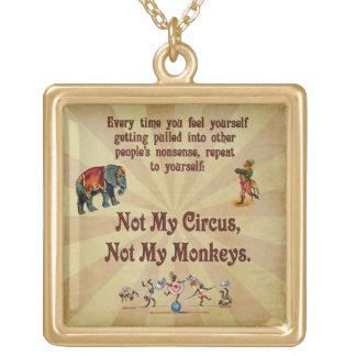 Nicht meine Affen, nicht mein Zirkus Vergoldete Kette