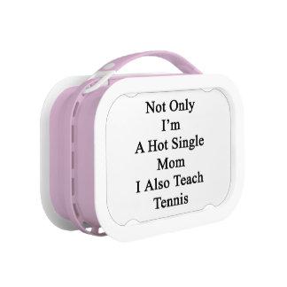 Nicht nur ich bin eine heiße Single-Mamma, die ich Brotdose