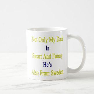 Nicht nur ist mein Vati intelligent und lustig ist Kaffeetasse