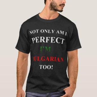 Nicht nur perfekt, bulgarisch T-Shirt