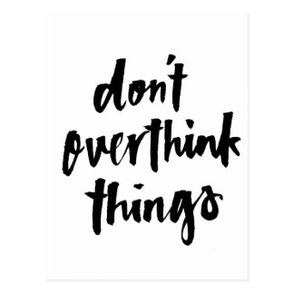 Nicht overthink Sachen tun inspirierend Zitat Postkarte