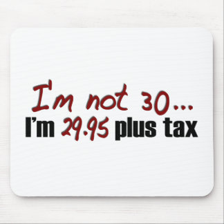 Nicht Plussteuer 30 $29,95 Mauspad