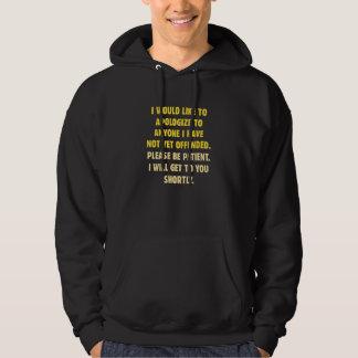 Nicht schon beleidigt hoodie