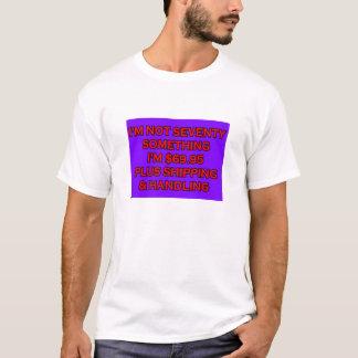 NICHT SIEBZIG ETWAS T-Shirt