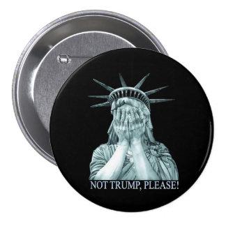 Nicht Trumpf, bitte! Runder Button 7,6 Cm