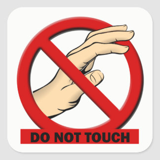 Nicht tun Touch-Aufkleber Quadrat-Aufkleber