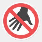 Nicht tun Touch-Aufkleber Runder Aufkleber