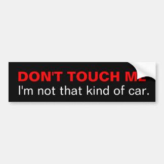Nicht tun Touch ich, den ich nicht diese Art des Autoaufkleber