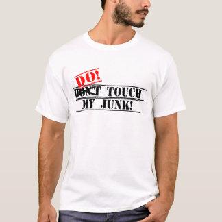 Nicht tun Touch mein Kram-Shirt T-Shirt