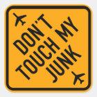 Nicht tun Touch mein Quadratischer Aufkleber