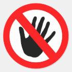 Nicht tun Touch Runder Aufkleber