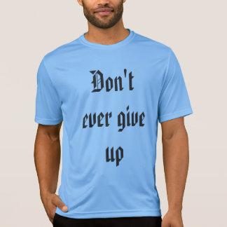 Nicht überhaupt geben Sie Shirt auf