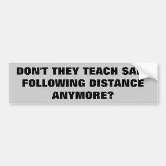 Nicht unterrichten sie sicheres nach Abstand mehr? Autoaufkleber