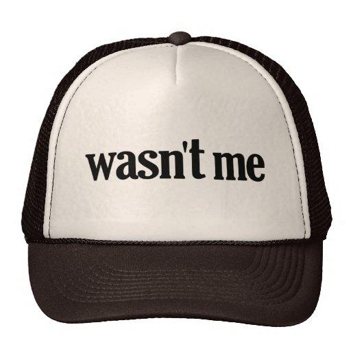 Nicht war ich baseballcaps