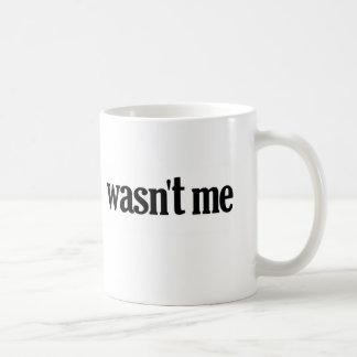 Nicht war ich kaffee haferl