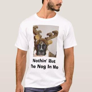 Nichts aber der Holzklotz in mir T-Shirt